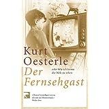 """Der Fernsehgastvon """"Kurt Oesterle"""""""