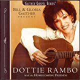 The Holy Hills of Heaven Call Me (Dottie Rambo with the Homecoming Friends Version)