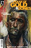 img - for House of Gold & Bones #3 Cover A comic book (Written by Corey Taylor of Stone Sour and Slipknot) book / textbook / text book