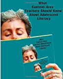img - for What Content-Area Teachers Should Know About Adolescent Literacy book / textbook / text book