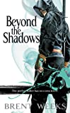 img - for Beyond the Shadows (The Night Angel Trilogy) book / textbook / text book