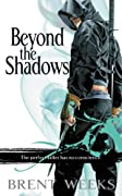 Beyond the Shadows (The Night Angel Trilogy) by Brent Weeks cover image
