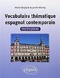 Vocabulaire Thématique Espagnol Contemporain