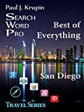 San Diego - The Best of Everything (Search Word Pro - Travel Series)