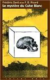 echange, troc Frédéric Dard, F-D Ricard - Le mystère du Cube Blanc