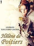 H�l�ne de Poitiers: Romance historique