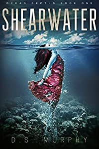 Shearwater, Part One: An Ocean Depths Mermaid Romance by D.S. Murphy ebook deal