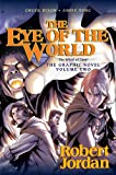 """Eye of the World the Graphic Novel, Volume Two (Eye of the World Graphic Novels)"" av Robert Jordan"