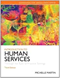 Introduction to Human Services: Through the Eyes of Practice Settings (3rd Edition)