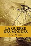 img - for La guerre des mondes (French Edition) book / textbook / text book