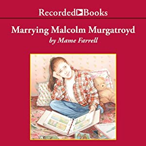 Marrying Malcolm Murgatroyd | [Mame Farrell]