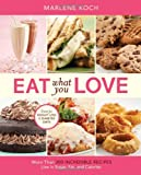 5193 gxtuwL. SL160  Eat What You Love: More than 300 Incredible Recipes Low in Sugar, Fat, and Calories