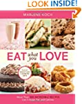 Eat What You Love: More than 300 Incr...