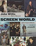 Screen World Volume 55: 2004: Hardcover