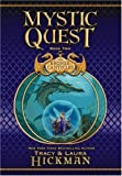Mystic Quest: Book Two of the Bronze Canticles (0446531065) by Hickman, Tracy