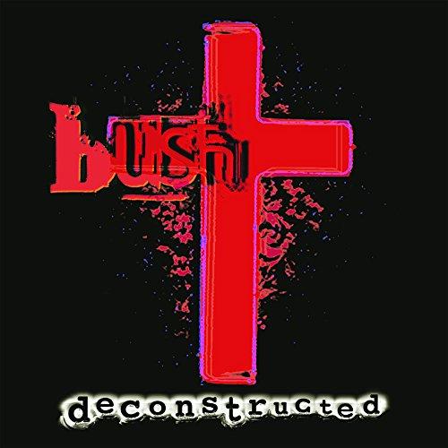 Bush-Deconstructed-Remastered-CD-FLAC-2014-FORSAKEN Download