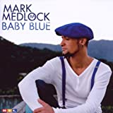 "Baby Bluevon ""Mark Medlock"""