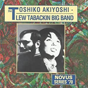Toshiko Akiyoshi-Lew Tabackin Big Band - From Toshiko With Love