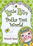Little Lillys Polka Dot World