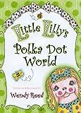 Little Lillys Polka Dot World