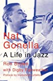 Nat Gonella: A Life in Jazz (0953704076) by Brown, Ron
