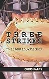 Three Strikes (The Sports Guys)
