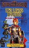 La Trilogie de la pierre du trouveur, tome 1: Les Liens d'azur (French Edition) (2265074314) by Grubb, Jeff