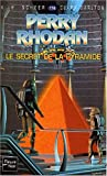 Le secret de la pyramide (French Edition) (2265072206) by Scheer, K.-H.