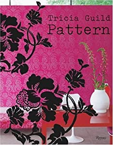 "Cover of ""Tricia Guild Pattern: Using Pat..."