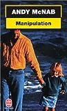 echange, troc Andy McNab - Manipulation