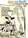 Everything You Can Do in the Garden W...