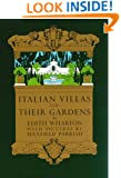 Italian Villas And Their Gardens (Classical America Series in Art and Architecture)