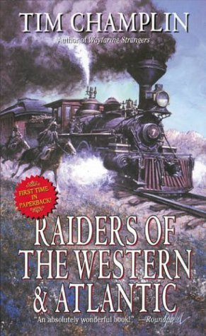 Raiders of the Western & the Atlantic, Tim Champlin