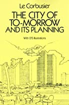 Free The City of To-morrow and Its Planning Ebook & PDF Download