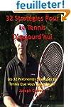 32 Strategies Pour Le Tennis D'aujour...