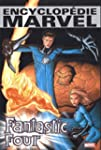 ENCYCLOP�DIE MARVEL FANTASTIC FOUR