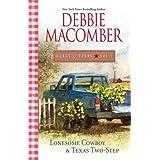 Heart of Texas, Vol. 1: Lonesome Cowboy / Texas Two-Step ~ Debbie Macomber