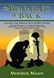img - for To Benning & Back: Volume I: The Making Of A Citizen Soldier book / textbook / text book