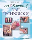Miladys Art and Science of Nail Technology, 2nd Edition