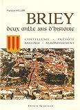BRIEY. Deux mille ans d'histoire