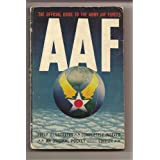 AAF The Official Guide To The Army Air Forces
