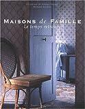 Maisons de famille. : Le temps retrouvé
