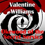Okewood of the Secret Service | Valentine Williams