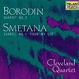 """Borodin: Quartet No. 2 / Smetana: Quartet No. 1 """"From My Life"""""""