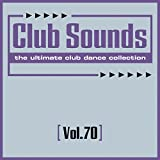 Club Sounds, Vol. 70 [Clean]