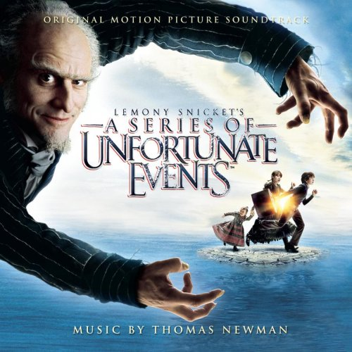 Lemony Snicket's A Series of Unfortunate Events by Thomas Newman