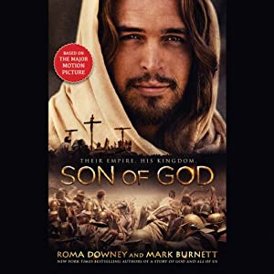Son of God | [Roma Downey, Mark Burnett]