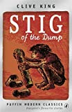 Clive King Stig of the Dump (Puffin Modern Classics)