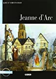Jeanne DArc [With CD (Audio)] (Lire Et SEntrainer) (French Edition)