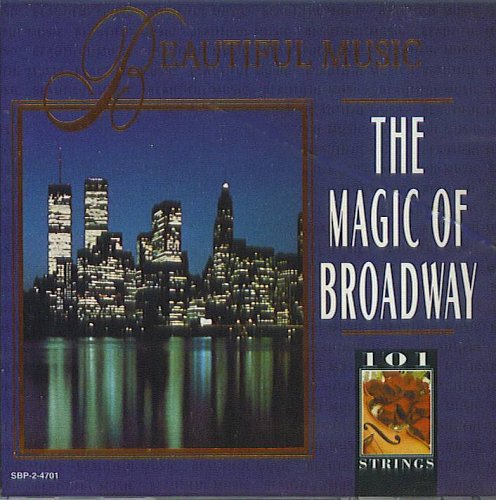 101 Strings: The Magic of Broadway